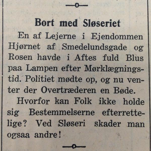 """""""Ved sløseri skader man også andre!"""" slutter notitsen belærende. Fra Holbæk Amts Avis, 10. august 1940."""